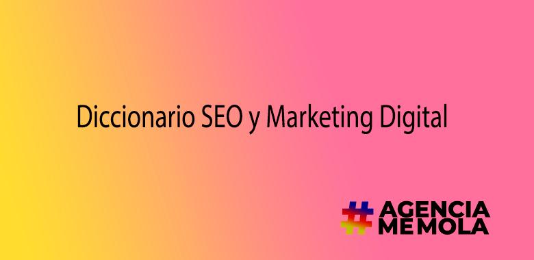 Diccionario-SEO-y-Marketing-Digital